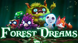 Forest Dreams Slot Machine by Evoplay